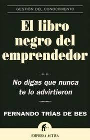Trías de Bes | El libro negro del emprendedor